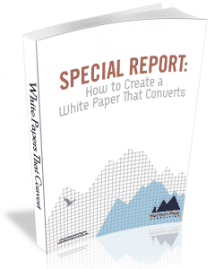 Special Report: How to Create White Papers That Convert
