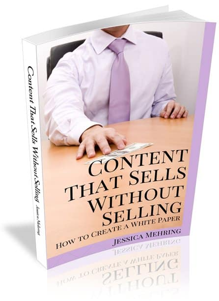 Content That Sells Without Selling: How to Create a White Paper That Converts