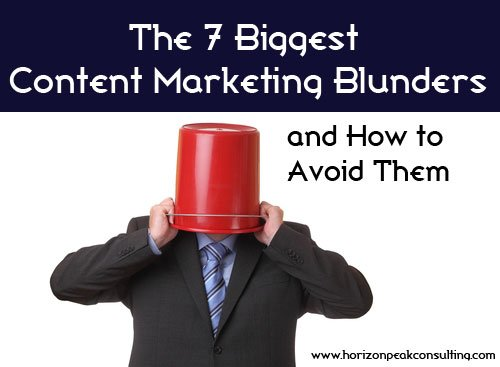 Man with bucket on his head -- 7 biggest content marketing blunders