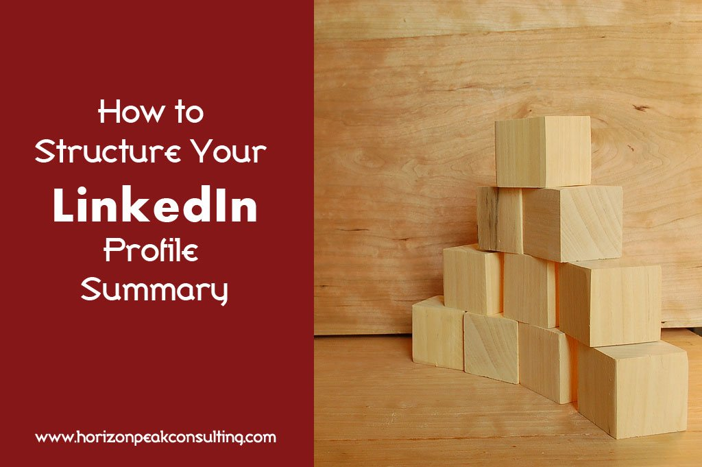 How to Structure Your LinkedIn Profile Summary -- building blocks