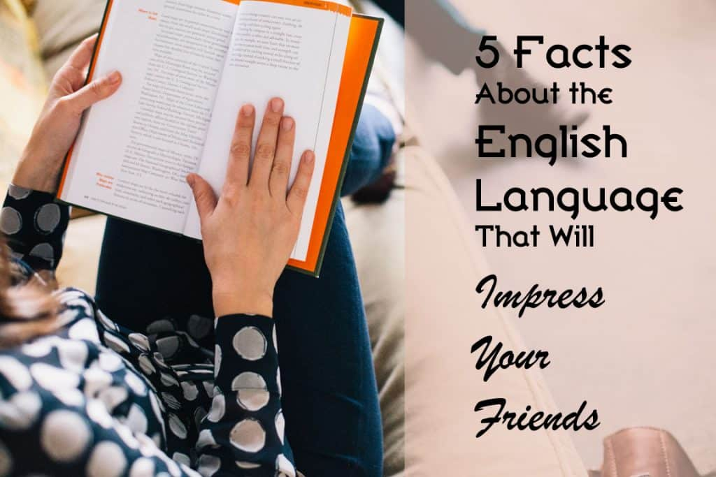 Woman reading book -- 5 Facts about the English Language that will impress your friends