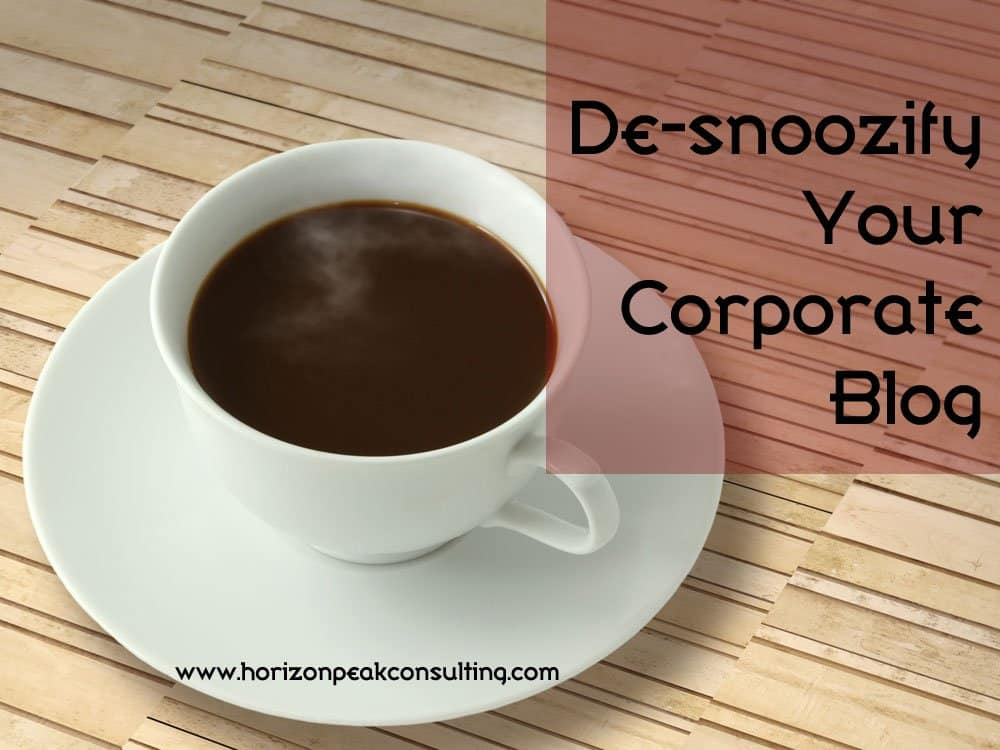 Cup of coffee -- De-snoozify your corporate blog