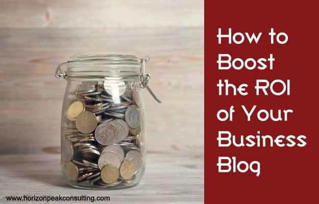 Jar of change -- How to boost the ROI of your business blog
