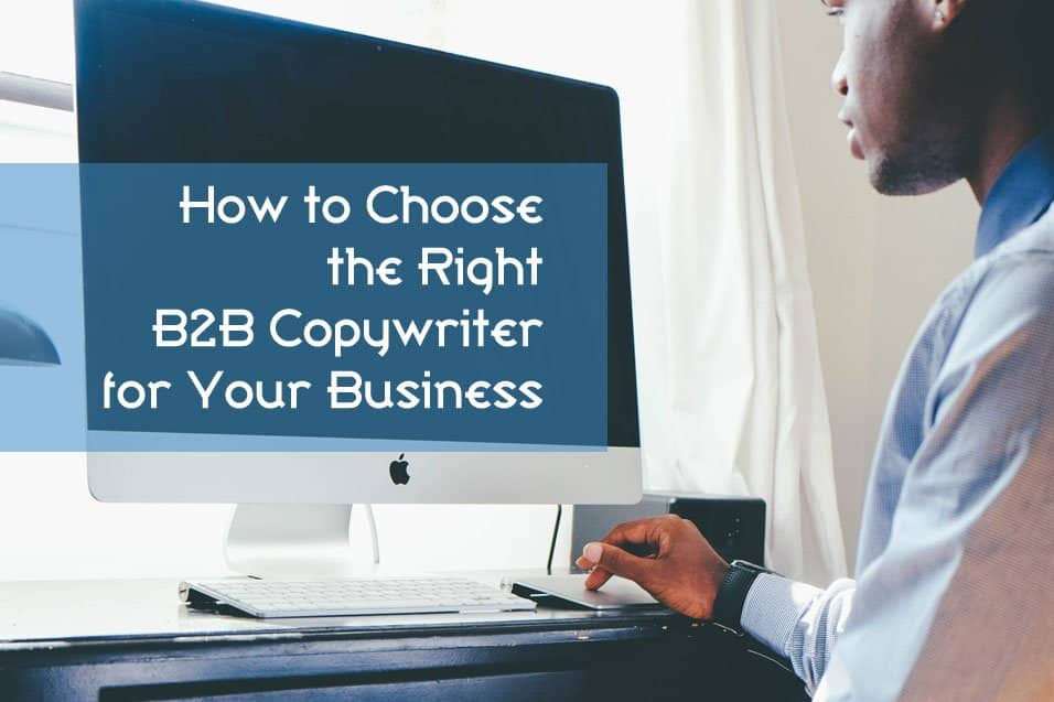 Man at computer - How to choose the right B2B copywriter for your business