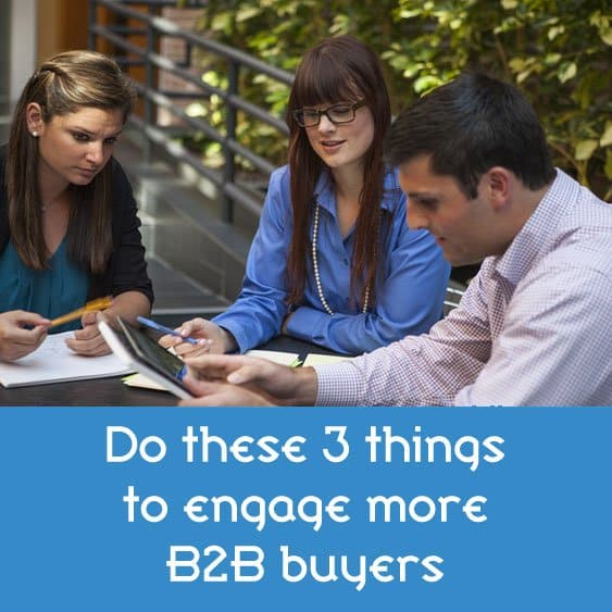 Professionals sitting around a table - Do these 3 things to engage B2B buyers