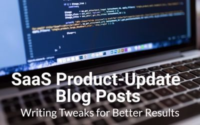 SaaS product-update blog post writing tweaks