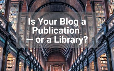 Is your Blog a Publication or a library?