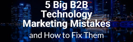 5 Big B2B Tech Marketing Mistakes - city night landscape