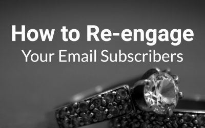 How to Re-engage Your Email Subscribers