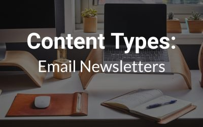Content Types: Email Newsletters