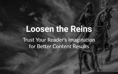 Loosen the Reins: Trust Your Reader's Imagination for Better Content Results - statue of person on horseback