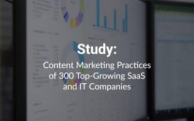 Content Marketing Trends of Top-Growing SaaS and IT Companies