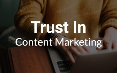 Trust in Content Marketing
